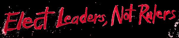 Leaders Not Rulers